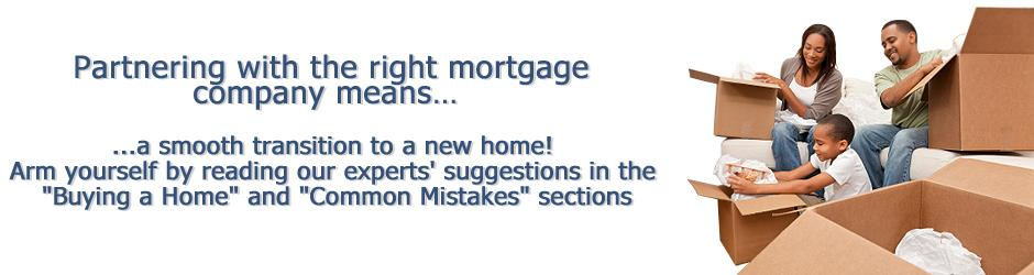 Partnering with the right mortgage company means a smooth transition to a new home