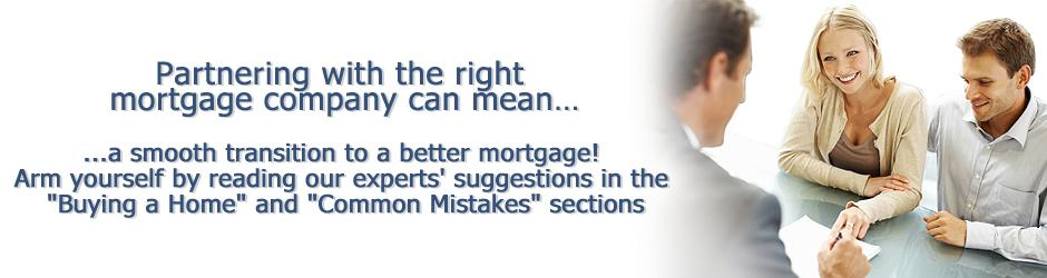Partnering with the right mortgage company means a smooth transition to a new mortgage
